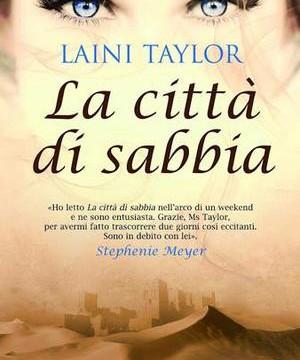 24186061_la-citta-di-sabbia-di-laini-taylor-dal-25-aprile-in-libreria-2